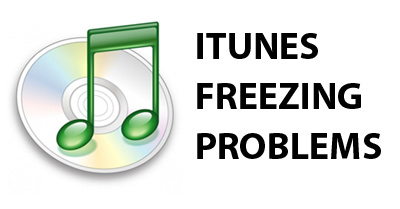 iTunes Freezing Problems
